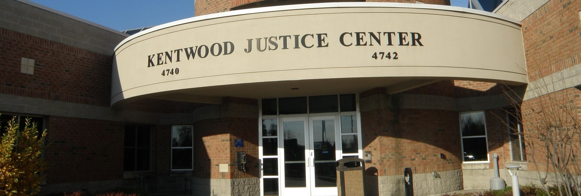 Kentwood Justice Center
